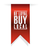 be loyal buy local banner sign illustration design poster