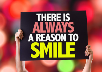 There Is Always a Reason to Smile card with bokeh background