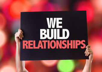 We Build Relationships card with bokeh background