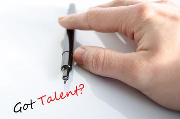 Text concept Got talent?