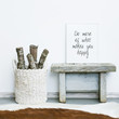 Quote DO MORE WHAT MAKES YOU HAPPY. Hipster scandinavian style