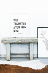 Poster quote WILL THIS MATTER A YEAR FROM NOW?. Hipster interior