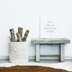 YOU ARE ADVENTURE STORY. Hipster room interior rustic style
