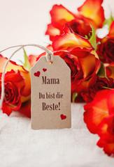 Mama! Du bist die Beste!