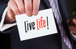Life Life Concept
