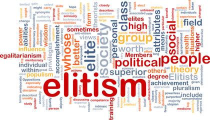 Elitism background wordcloud concept illustration