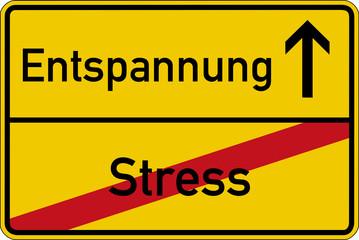 Ein Ortsschild mit den Wörtern Stress und Entspannung