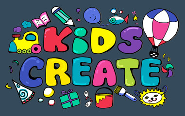 Kids Create Cretivity Design Ideas Colorful Concept