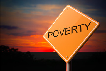 Poverty on Warning Road Sign.