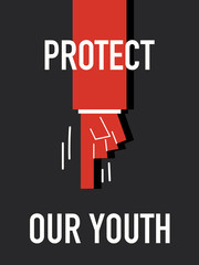 Words PROTECT OUT YOUTH