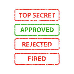 stamp top secret, approved, rejected and fired