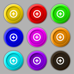 Plus, Positive icon sign. symbol on nine round colourful buttons