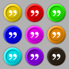 Double quotes at the end of words icon sign. symbol on nine roun