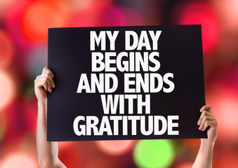 My Day Begins and Ends with Gratitude card with bokeh