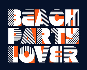 Beach Party Lover T-shirt Typography, Vector Illustration