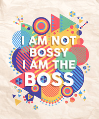 Not Bossy but Boss quote poster design