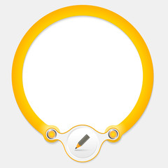 Yellow circular frame for your text and pencil