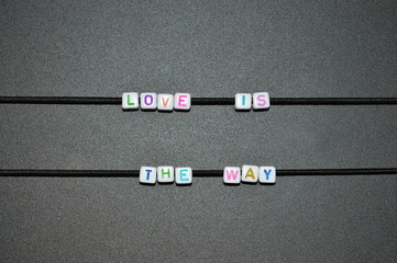 Message 'Love is the way'