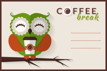 Coffee break. Vector card with owl.