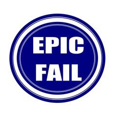 EPIC FAIL white stamp text on blueblack