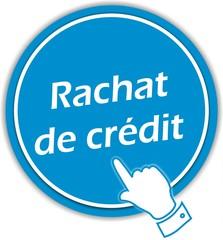bouton rachat de crédit