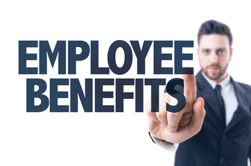 Business man pointing the text: Employee Benefits