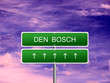 Постер, плакат: Den Bosch Netherlands Sign