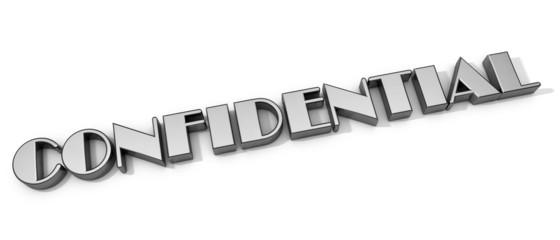 3D Confidential word on white isolated background