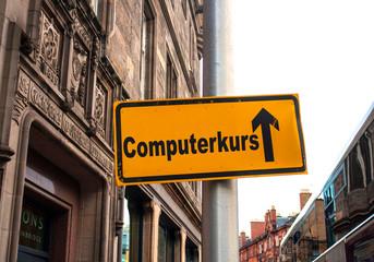 Strassenschild 44 - Computerkurs