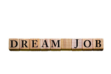 Message DREAM JOB isolated on white background