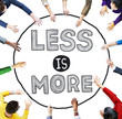 Постер, плакат: Less is More Minimal Simplicity Efficient Complexity Concept