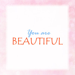 YOU ARE BEAUTIFUL on pink pastel poster background