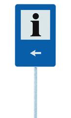 Info road sign blue, black i letter icon, left hand arrow