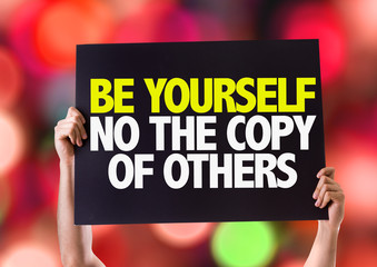 Be Yourself Not The Copy Of Others card with bokeh background