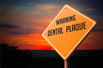Dental Plaque on Warning Road Sign.