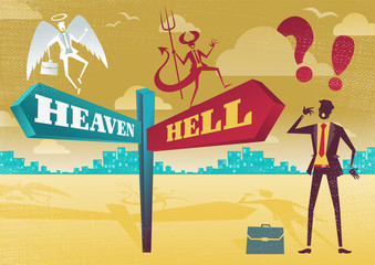 Businessman Contemplates Heaven and Hell Dilemma.