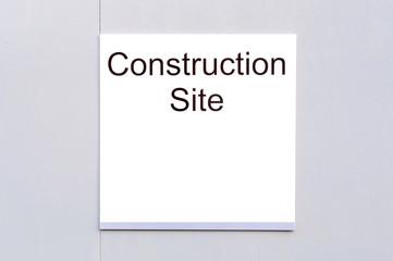 Sign 'Construction Site'