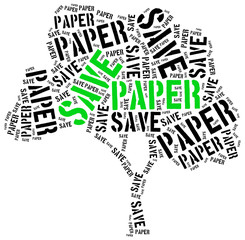 Save paper. Word cloud illustration.