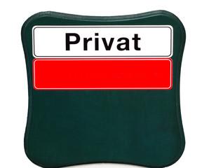 Schild Privat mit Platz für Ihr Design