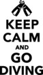 Keep Calm and go diving - 81834782