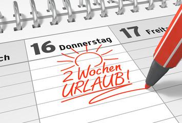 Kalender-Notiz: 2 Wochen Urlaub!