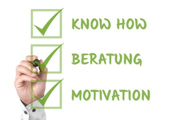 Know How, Beratung, Motivation - all inklusive