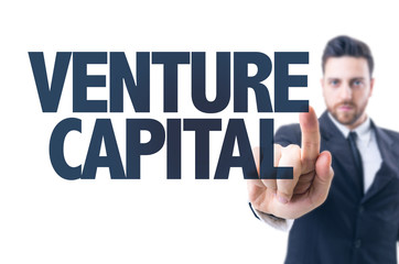 Business man pointing the text: Venture Capital