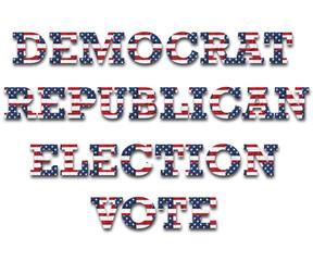 "The words ""Democrat"", ""Republican"", ""Election"", and ""Vote"""