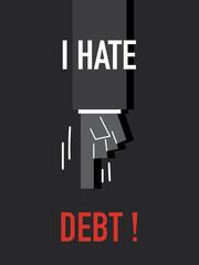 Words I HATE DEBT
