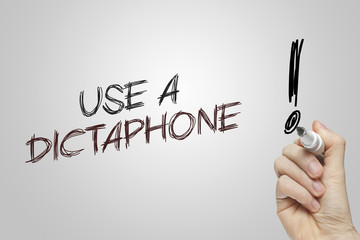 Hand writing use a dictaphone
