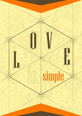 Inspirational quote - love is simple