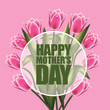 Happy Mother's Day design with tulips - 82018393