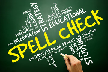 Spell Check word cloud, education concept on blackboard