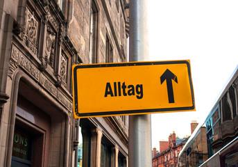Strassenschild 44 - Alltag